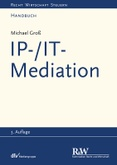 IP-/IT-Mediation